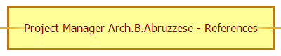 Project Manager Arch.B.Abruzzese - References